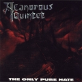 A Canorous Quintet - The Only Pure Hate