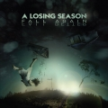 A Losing Season - Fall Again Fall Better