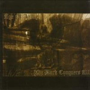 Age of Agony - The Dark Conquers All