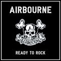 Airbourne - Ready To Rock