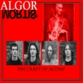 Algor Mortis - Craft of Agony