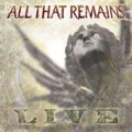 All That Remains - Live