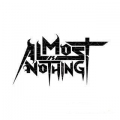 Almost Is Nothing - Almost Is Nothing