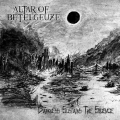 Altar Of Betelgeuze - Darkness Sustains The Silence