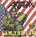 Anthrax - I Am The Law