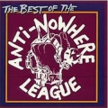 Anti-Nowhere League - The Best Of Anti-Nowhere League