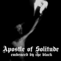 Apostle of Solitude - Embraced by the Black