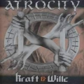 Atrocity - The Definition of Kraft and Wille