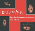 Believer - Stop the Madness