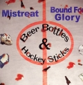 Bound for Glory - Beer Bottles and Hockey Sticks