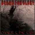 Bound for Glory - Over the Top