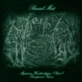 Burial Mist - Burial Mist > Mysterious Wraithwhispers (Part 1): Transparent Visions