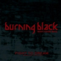 Burning Black - Fight to Dream