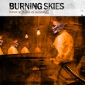 Burning Skies - Murder By Means Of Existence