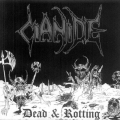 Cianide - Dead and Rotting