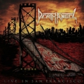 Death Angel - The Bay Calls for Blood - Live in San Francisco