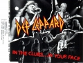 Def Leppard - In the Clubs, in Your Face