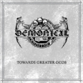 Demonical - Towards Greater Gods