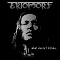 Ektomorf - What Doesn´t Kill Me