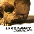 Iron Monkey - Ruined by Idiots: Live and Unleashed