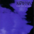 Katatonia - Saw You Drow
