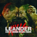 Leander Kills - Live At Barba Negra Track
