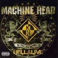 Machine Head - Hellalive