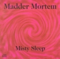Madder Mortem - Misty Sleep