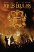 Mob Rules - Signs Of The Time (DVD+CD)