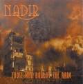 Nadir - Those Who Bought the Rain