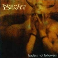 Napalm Death - Leaders Not Followers