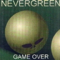 Nevergreen - Game Over