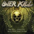 Overkill - Mean, Green, Killing Machine