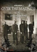 Paradise Lost - Over the Madness
