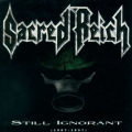 Sacred Reich - Still Ignorant (1987-1997)