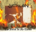 Satyricon - The Forest Is My Throne / Yggdrasill