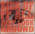 Sick Of It All - Just look Around