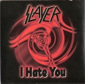 Slayer - I Hate You