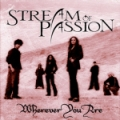 Stream of Passion - Wherever You Are