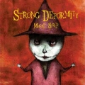 Strong Deformity - Magic Syrup
