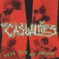 The Casualties - Stay Out Of Order
