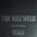 The Haunted - Live In Malmö