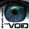The Void - Through Your Eyes