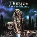 Therion - Live In Mexico