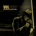Volbeat - Guitar Gangsters & Cadillac Blood