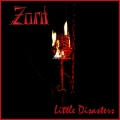 Zord - Little Disasters