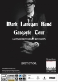 Mark Lanegan Band - Gargoyle Tour