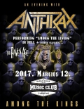 Anthrax - Among The Kings Tour 2017