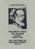 Majority Rule, Au-Dessus, Oaken, Libido Wins