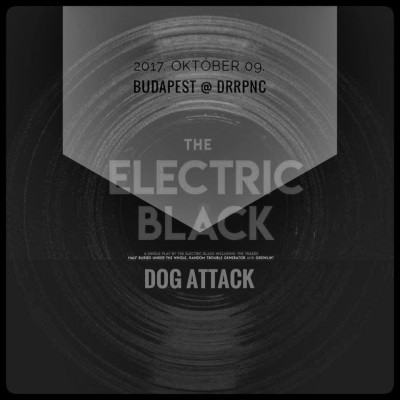 The Electric Black, Dog Attack